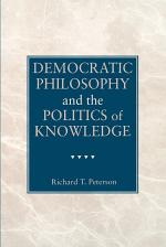 Democratic Philosophy and the Politics of Knowledge