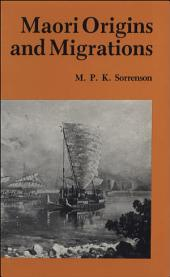 Maori Origins and Migrations