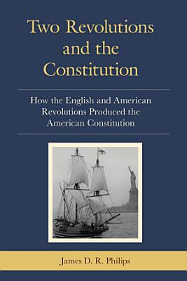 Two Revolutions and the Constitution