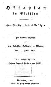 Ottaviano in Sicilia: Dramma eroico per musica in 3 atti : Textbuch