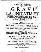 Diss. de gravi latinitatis et philosophiae in sui contemtores vindicta