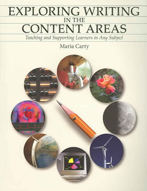 Exploring Writing in the Content Areas