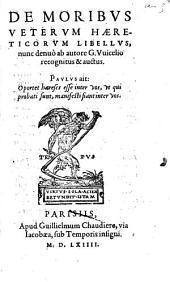 De Moribus Veterum Haereticorum Libellus