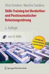 Skills-Training bei Borderline- und Posttraumatischer Belastungsstörung: Ausgabe 2