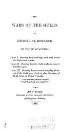 The Wars of the Gulls: An Historical Romance. In Three Chapters