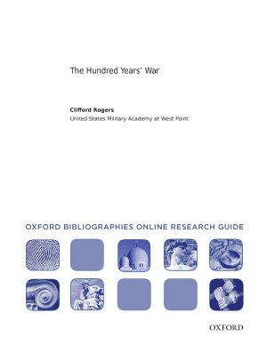 Hundred Years  War  Oxford Bibliographies Online Research Guide PDF