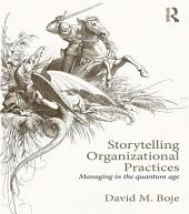 Storytelling Organizational Practices: Managing in the quantum age