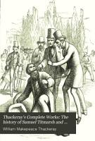 Thackeray s Complete Works  The history of Samuel Titmarsh and the great Hoggarty diamond  Men s wives  The book of snobs PDF