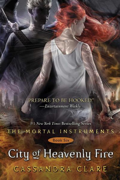 Download City of Heavenly Fire Book