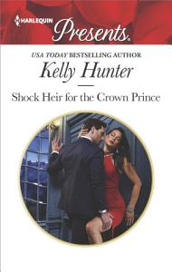 Shock Heir for the Crown Prince