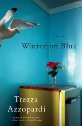 Winterton Blue: A Novel