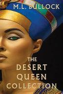 The Desert Queen Collection