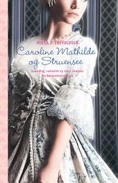 Caroline Mathilde og Struensee