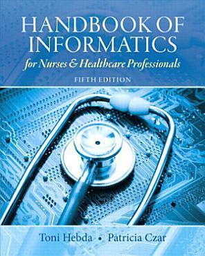 Handbook of Informatics for Nurses   Healthcare Professionals PDF
