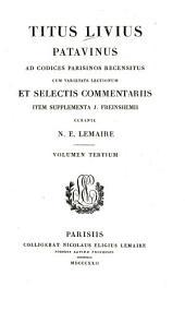 Titus Livius Patavinus: Liber 9 - 11 : 12 - 20, Volume 3