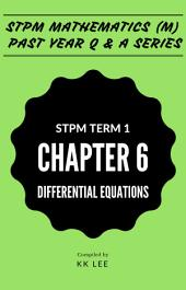 STPM 2017 MM Term 1 Chapter 06 Differential Equations - STPM Mathematics (M) Past Year Q & A: The Complete STPM Past Year Series