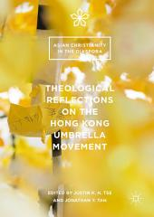 Theological Reflections on the Hong Kong Umbrella Movement