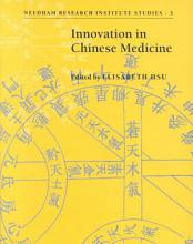 Innovation in Chinese Medicine PDF