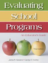 Evaluating School Programs: An Educator's Guide, Edition 3