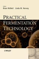 Practical Fermentation Technology