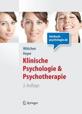 Klinische Psychologie & Psychotherapie (Lehrbuch mit Online-Materialien): Ausgabe 2