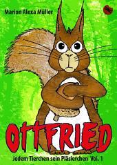 Ottfried: Jedem Tierchen sein Pläsierchen Vol. 1