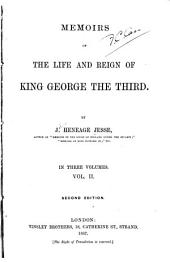 Memoirs of the Life and Reign of King George the Third: Volume 2