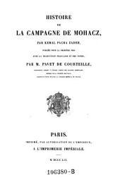 Histoire de la Campagne de Mohacz: publiée pour la première fois avec la traduction française et des notes