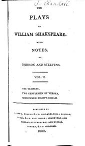 The Plays of William Shakespeare ...: With the Corrections and Illustrations of Various Commentators, Volume 2