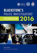 Blackstone s Police Investigators  Workbook 2016 PDF