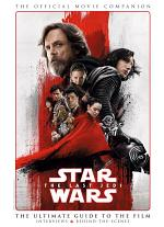 Star Wars: The Last Jedi - The Official Movie Companion