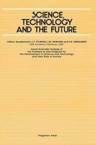 Science  Technology and the Future PDF