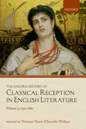 The Oxford History of Classical Reception in English Literature PDF