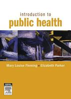 Introduction to Public Health E Book PDF