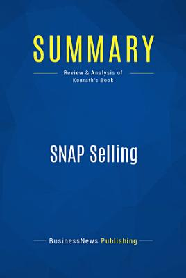 Summary  SNAP Selling