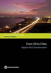 From Oil to Cities: Nigeria's Next Transformation