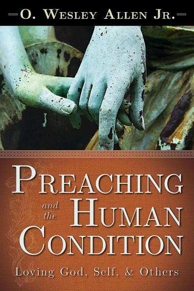 Download Preaching and the Human Condition Book