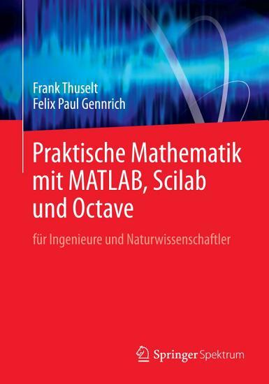 Praktische Mathematik mit MATLAB  Scilab und Octave PDF