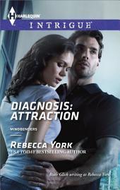 Diagnosis: Attraction