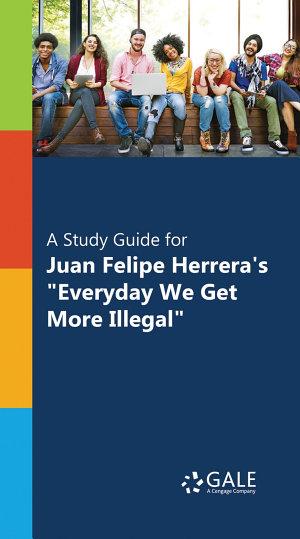 A Study Guide for Juan Felipe Herrera's