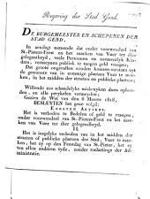 Regering der stad Gend. De burgemeesteren en schepenen der stad Gend, In aendagt nemende dat onder voorwendzel van St.-Pieters-Feest ... Gezien de wet van den 6 maerte 1818, ...