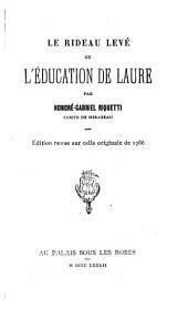 Le rideau levé: ou, L'éducation de Laure