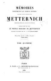 Mémoires, documents et écrits divers laissés par le prince de Metternich, chancelier de cour et d'État: pub. par son fils le prince Richard de Metternich, classés et réunis par M. A. de Klinkowström