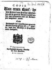 Copie van eenen brief, by den Prince van Parme, ghesonden aen de generale Staten ... ende antwoorde ... daerop gedaen, den XIIsten martij, uuyt den walsche in duytscher talen overgeset. (uuyt Antwerpen, dan 19. martij 1579).