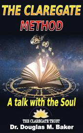 The Claregate Method: A Talk with the Soul