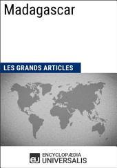 Madagascar: Géographie, économie, histoire et politique