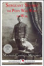 Sergeant Stubby The Puppy who Went to War
