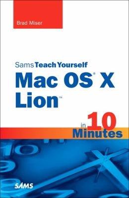 Sams Teach Yourself Mac OS X Lion in 10 Minutes PDF