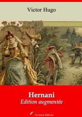 Hernani: Nouvelle édition augmentée