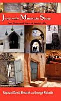 Jews Under Moroccan Skies PDF